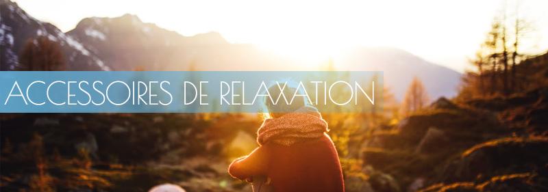 accessoires de relaxation